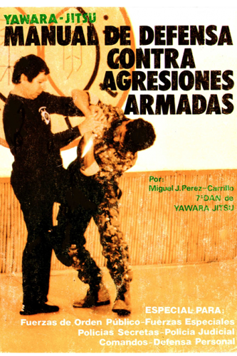 Manual de defensa contra agresiones armadas